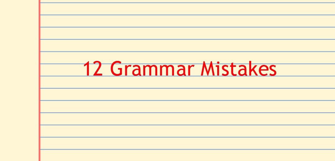 12 Most Go-To Grammar Tips