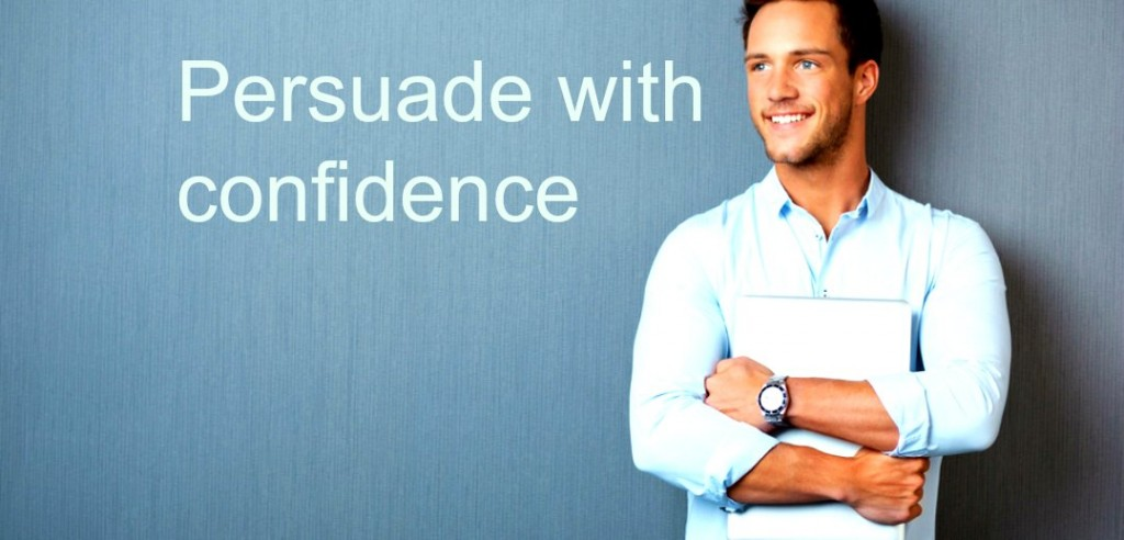 persuade with confidence
