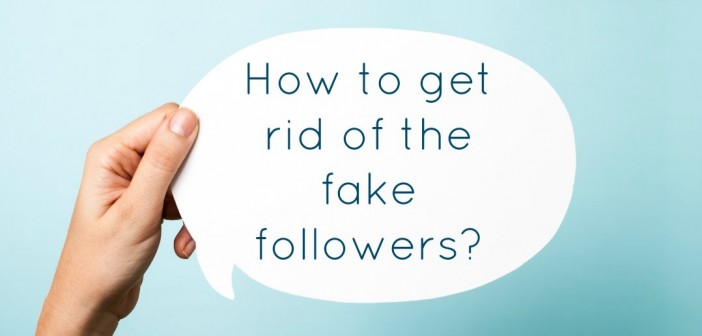 Fake followers – how to get rid of them